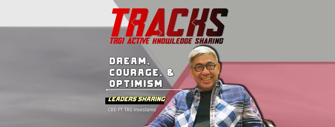 Belajar Dream, Courage, & Optimism dalam TRACKS Vol. 3