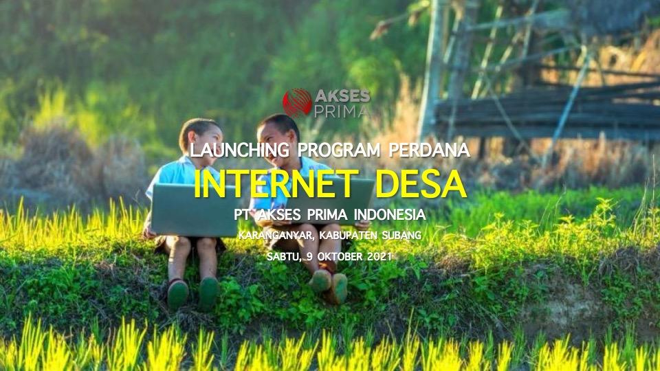Akses Prima Indonesia Launching Internet Desa di Subang